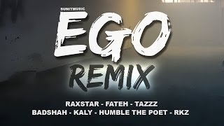 Ego (Remix) (Raxstar) Mp3 Song Download