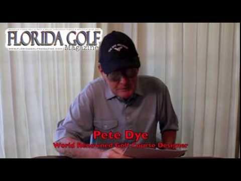 The Dye Preserve, Written by Pete Dye for Florida Golf Magazine