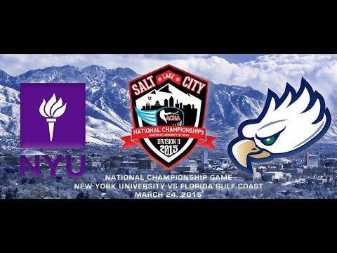 2015 ACHA D2 NATIONAL CHAMPIONSHIP Game 27: NEW YORK UNIVERSITY vs FLORIDA GULF COAST