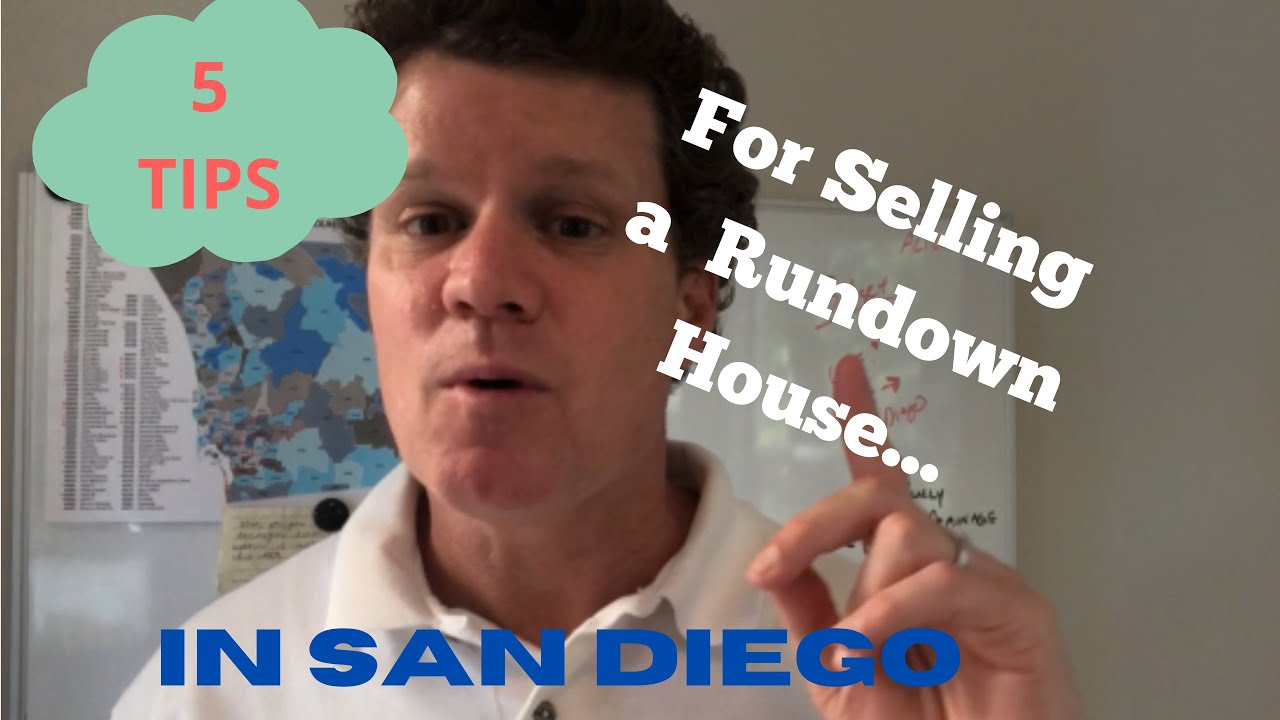 5 Tips For Selling A Rundown House In San Diego | (619) 786-0973 | Trusted House Buyers