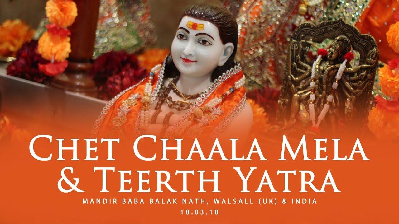 Chet Chaala Mela & Teerth Yatra 2018 - Mandir Baba Balak Nath, Walsall (UK) & India