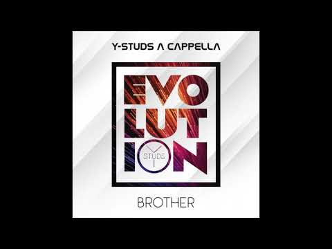 Y-Studs - Brother  [Official Audio]