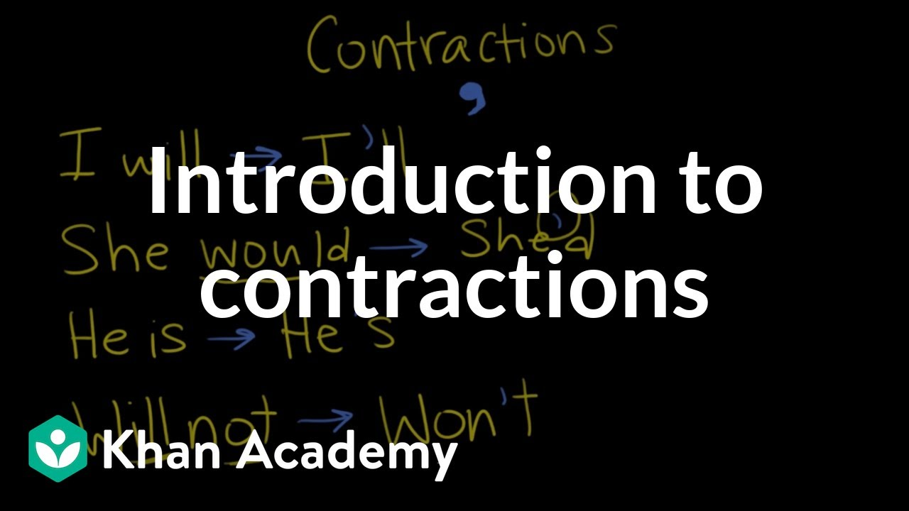 Introduction to contractions (video)   Khan Academy [ 720 x 1280 Pixel ]