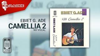 Ebiet G. Ade - Camellia 2 (Official Karaoke Video) | No Vocal