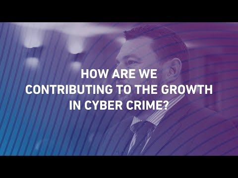 2. Cyber Bytes: How are we contributing to the growth in cyber crime?