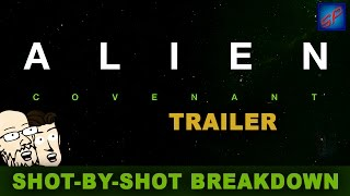 Alien: Covenant Trailer - Shot-by-shot Reaction, Analysis & Discussion