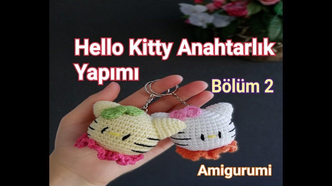 Amigurumi Hello Kitty Anahtarlık Yapılışı (Bölüm 2)