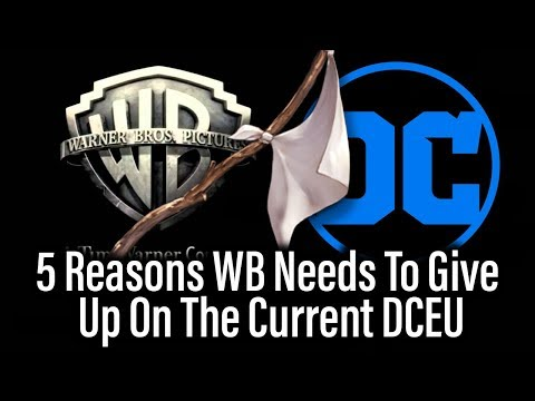 5 Reasons WB Should Abandon The Current DCEU