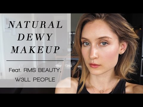 Natural Dewy Makeup | feat. RMS Beauty & W3LL People