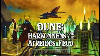 Dune: Brief History of The Harkonnens and The Atreides Feud