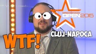 Dreamhack Cluj-Napoca Major WTF! | CSGO