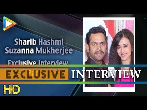 Sharib Hashmi-Suzanna Mukherjee's Full Interview On Badmaashiyan