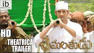 mahesh babus srimanthudu theatrical trailer idlebraincom