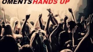 Oments - Hands Up (Original Mix)