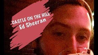 Ed Sheeran - Castle On The Hill [Sammy Irish Cover]