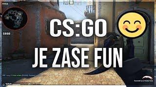 CS:GO JE ZASE FUN! 😊 | IX Gaming