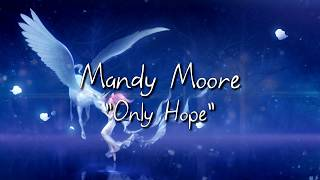 ♥ Mandy Moore - Only Hope PL