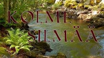 Kolme silmää - Silmarillion elokuva