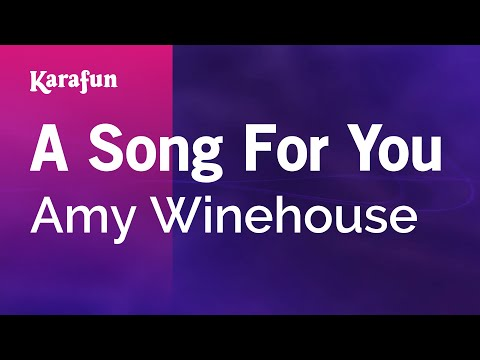 Karaoke A Song For You - Amy Winehouse *