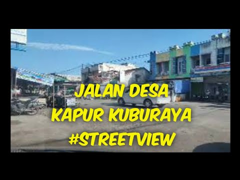 begini-suasana-jalan-desa-kapur-kuburaya-#streetview