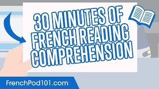30 Minutes of French Reading Comprehension