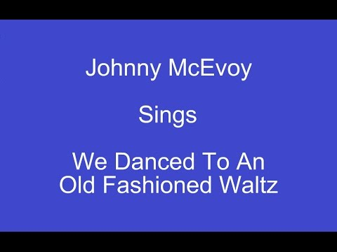 We Danced To An Old Fashioned Waltz On Screen Lyrics Johnny