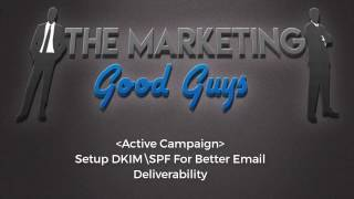 Active Campaign - Setup DKIMSPF Records in DNS For Email Deliverability