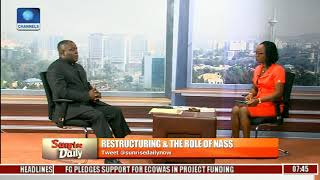 Restructure Your Corrupt Minds Before Calling For Restructure- Lawmaker Pt.1 |Sunrise Daily|