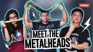 Meet the Metalheads