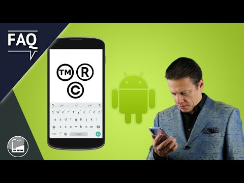 How To Type And Insert Trademark TM, Registered (R) And Copyright (C) Symbols On Android