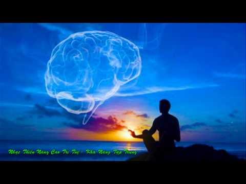 Nhạc Thiền Nâng Cao Trí Tuệ - Khả Năng Tập Trung