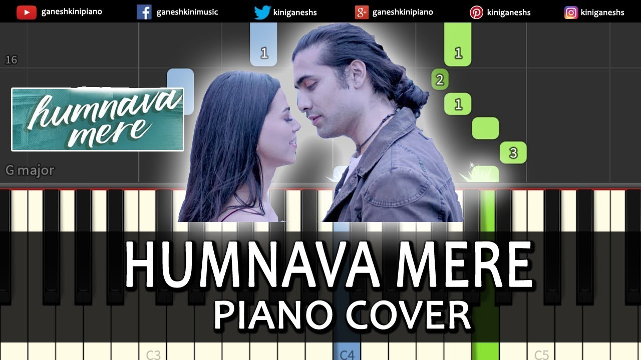 Humnava Mere Song Jubin Nautiyal | Piano Cover Chords Instrumental By  Ganesh Kini