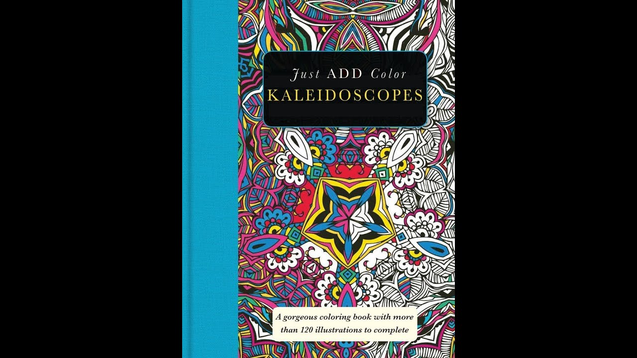 Flip Through Just Add Color Kaleidoscopes Coloring Book