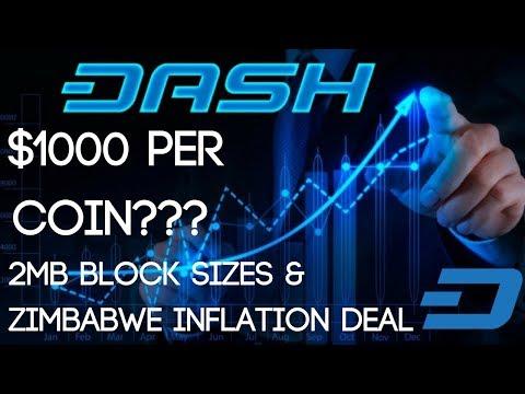DASH Digital Cash | The Road To $1000 (2MB Block Sizes & Zimbabwe Deal)