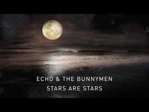 Echo & The Bunnymen - Stars Are Stars (Transformed) (Official Audio)