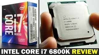 Intel Core i7 6800k - Review & Overclocked Performance