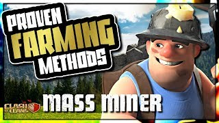 MASS MINER - BEST DARK FARMING ARMY | PROVEN FARMING METHODS | Clash of Clans
