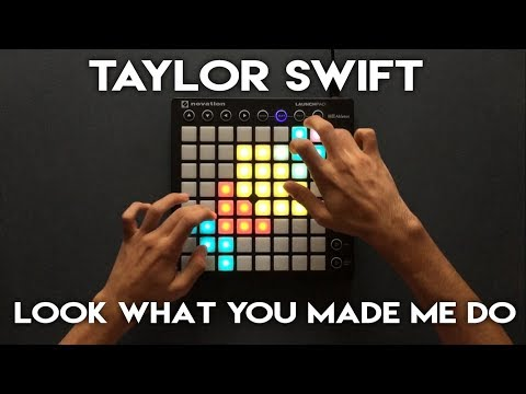 Taylor Swift - Look What You Made Me Do // Launchpad Cover/Remix