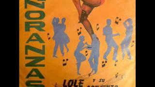 Lolé y su conjunto - Añoranzas (1963) - 2