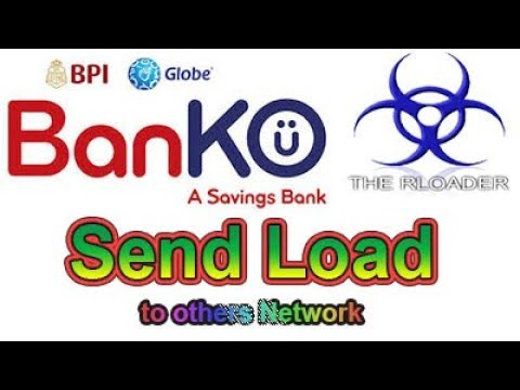BPI Globe BanKO - How to Send Load to others network