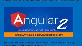 Angular 2 interview questions and Answer 2018