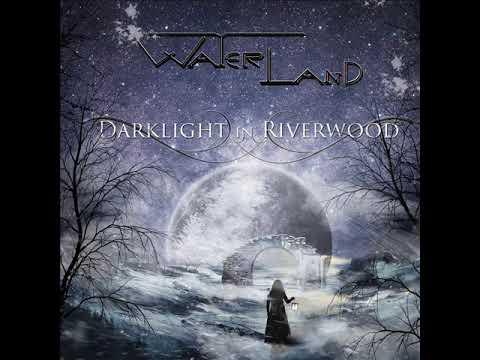 Waterland - Darklight In Riverwood (ALBUM STREAM) mp3