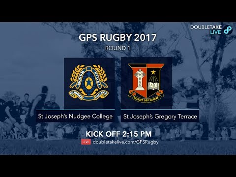 GPS Rugby 2017: St. Joseph's Nudgee College v St Joseph's Gregory Terrace