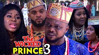 THE WICKED PRINCE SEASON 3 - (New Movie) Nigerian Movies 2019 Latest Full Movies