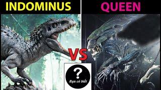 Indominus Rex VS Queen Alien (Xenomorph), con nào sẽ thắng #78| Bạn Có Biết?