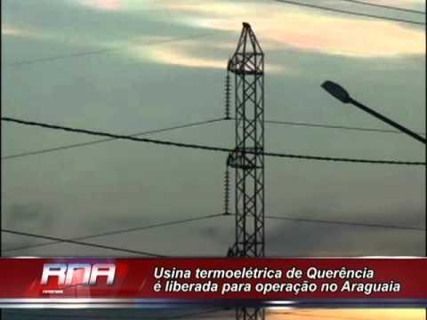 Usina Termoelétrica De Querência é Liberada Para Operação No Araguaia