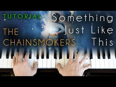 Something Just Like This (piano tutorial) The Chainsmokers ft Coldplay