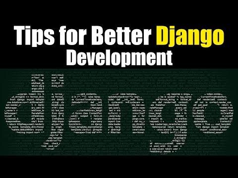 Top Tips to be a better Django Developer | Eduonix