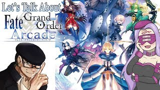Let's Talk about Fate/Grand Order Arcade