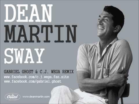 Dean Martin - Sway (Gabriel Ghost & C.j. Wega Remix)